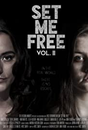 Set Me Free: Vol. II(2016) Poster - Movie Forum, Cast, Reviews