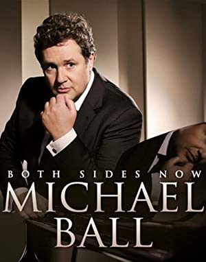 Michael Ball: Both Sides Now (Live in London) (2013)