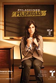 Relaciones Peligrosas Poster - TV Show Forum, Cast, Reviews