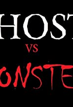Ghosts Vs.Monsters