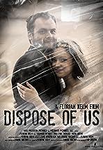 Dispose of Us