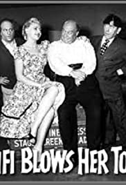 Fifi Blows Her Top(1958) Poster - Movie Forum, Cast, Reviews