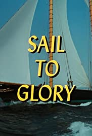 Sail to Glory Poster