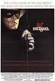 The Legend of the Lone Ranger (1981) Poster - Movie Forum, Cast, Reviews