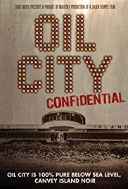 Oil City Confidential (2009) Poster - Movie Forum, Cast, Reviews