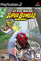 Image of Star Wars: Super Bombad Racing