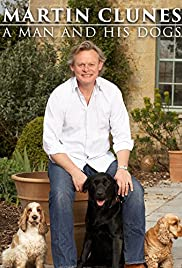 Martin Clunes: A Man and His Dogs Poster