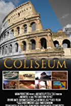 Image of Coliseum: The Immortality of Ancient Rome