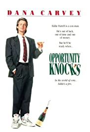 Opportunity Knocks (1990) Poster - Movie Forum, Cast, Reviews