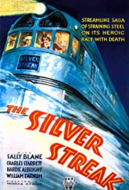 The Silver Streak (1934) Poster - Movie Forum, Cast, Reviews