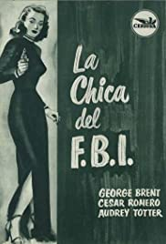 F.B.I. Girl (1951) Poster - Movie Forum, Cast, Reviews