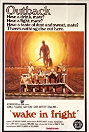 Wake in Fright (1971) Poster - Movie Forum, Cast, Reviews