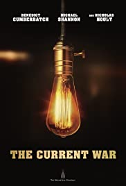 The Current War (2017) Poster - Movie Forum, Cast, Reviews