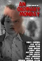 An Ordinary Monday