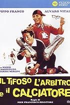 Image of Il tifoso, l'arbitro e il calciatore