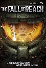 Halo: The Fall of Reach Poster - TV Show Forum, Cast, Reviews
