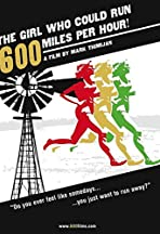 The Girl Who Could Run 600 Miles Per Hour