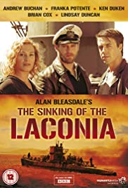 The Sinking of the Laconia Poster - TV Show Forum, Cast, Reviews