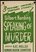 Gilbert Harding Speaking of Murder