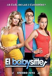El Babysitter(2013) Poster - Movie Forum, Cast, Reviews
