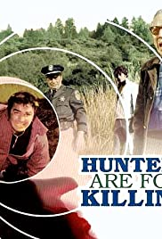 Hunters Are for Killing Poster