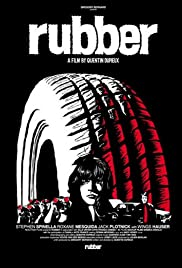 Rubber (2010) Poster - Movie Forum, Cast, Reviews