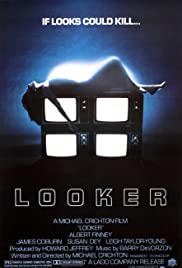 Looker (1981) Poster - Movie Forum, Cast, Reviews