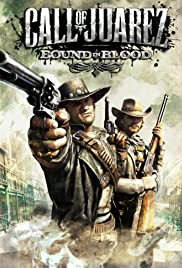 Call of Juarez: Bound in Blood Poster