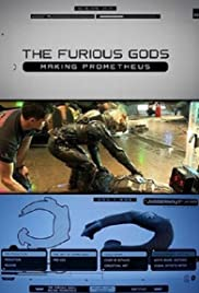 The Furious Gods: Making Prometheus Poster