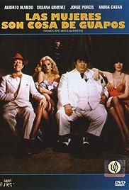 Las mujeres son cosa de guapos(1981) Poster - Movie Forum, Cast, Reviews