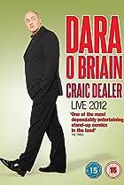 Image of Dara O Briain: Craic Dealer Live