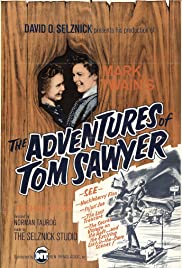 The Adventures of Tom Sawyer (1938) Poster - Movie Forum, Cast, Reviews