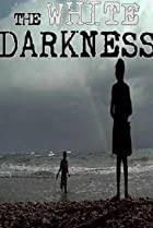 Image of The White Darkness