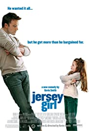 Jersey Girl (2004) Poster - Movie Forum, Cast, Reviews