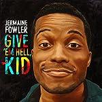 Jermaine Fowler Give Em Hell Kid(1970)