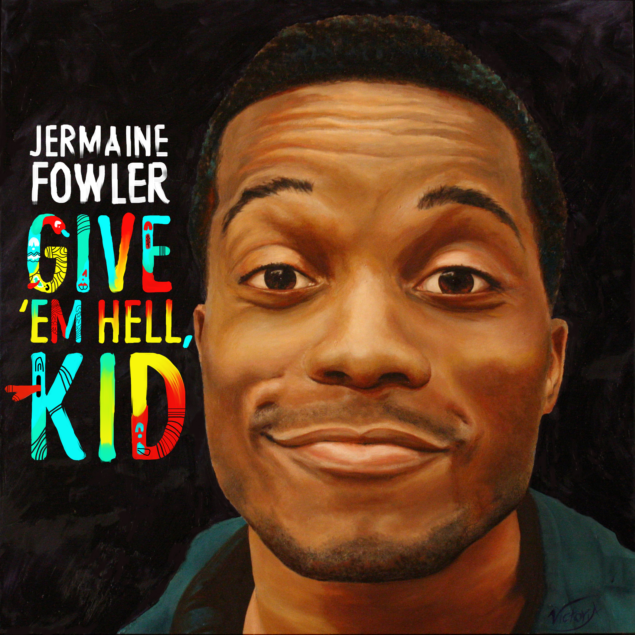 image Jermaine Fowler: Give Em Hell Kid (2015) (TV) Watch Full Movie Free Online