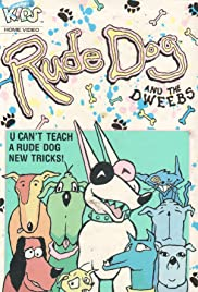 Rude Dog and the Dweebs Poster
