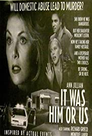 It Was Him or Us (1995) Poster - Movie Forum, Cast, Reviews