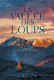 La vallée des loups Poster