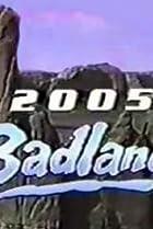 Image of Badlands 2005
