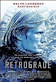 Retrograde(2004) Poster - Movie Forum, Cast, Reviews