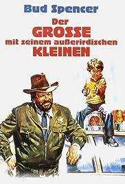 Uno sceriffo extraterrestre... poco extra e molto terrestre(1979) Poster - Movie Forum, Cast, Reviews
