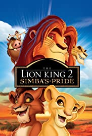 The Lion King 2: Simba's Pride (1998) Poster - Movie Forum, Cast, Reviews