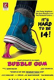 Bubble Gum(2011) Poster - Movie Forum, Cast, Reviews