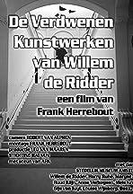 De Verdwenen Kunstwerken van Willem de Ridder