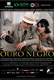 Ouro Negro Poster
