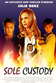 Sole Custody (2014) Poster - Movie Forum, Cast, Reviews