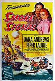Smoke Signal (1955) Poster - Movie Forum, Cast, Reviews