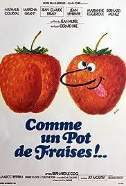 Comme un pot de fraises!.. Poster