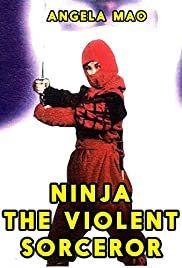 Ninja, the Violent Sorceror Poster